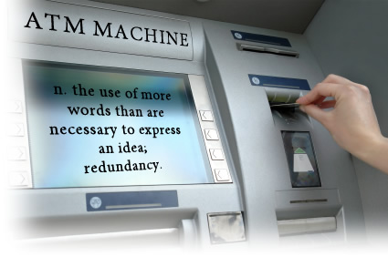 atm machine pleonasm