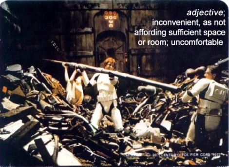 insufficient space star wars episode IV 4 trash compactor luke skywalker han solo princess leia chewie chewbacca incommodious trash compactor death star bookends